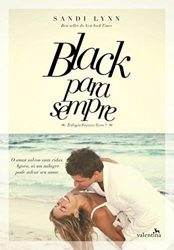 Black Para Sempre - Volume 1