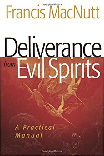 deliverance from evil spirits a practical manual pdf