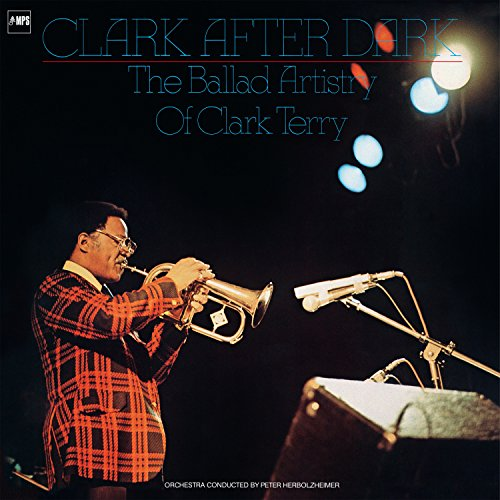 Terry Clark Songs (Clark After Dark (The Balled Artistry of Clark Terry))