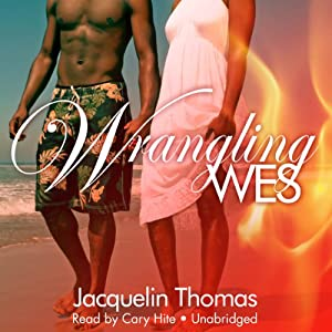 Wrangling Wes Audiobook