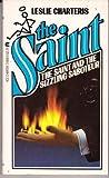 The Saint and the Sizzling Saboteur, Leslie Charteris, 0441749089