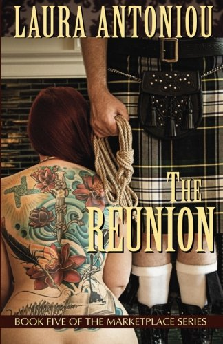 The Reunion: Book Five of the Marketplace Series (Volume 5) by Circlet Press, Incorporated