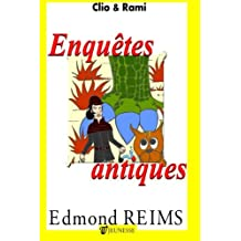 Enquêtes antiques (French Edition) Jan 21, 2015