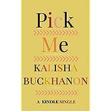 Pick Me (Kindle Single)