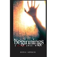 Beginnings (Blood Angel Series) (Volume 2)