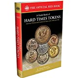 A Guide Book of Hard Times Tokens: American Political and Commercial Tokens of the 1830s and 1840s
