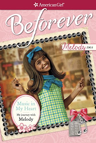 Music in My Heart: My Journey with Melody (American Girl) ()