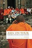 Asia on Tour: Exploring the rise of Asian tourism