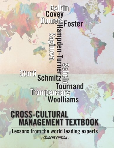Cross-cultural management textbook: Lessons from the world leading experts in cross-cultural management by Jerome Dumetz (2012-09-05)