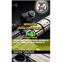 Preparatório Concurso Polícia Judiciária do MT 2013 - Módulo de Língua Portuguesa (Portuguese Edition)