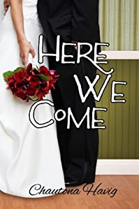 Here We Come by Chautona Havig ebook deal