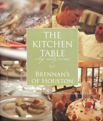 Kitchen Table: Brennan's of Houston (Kitchen Tables Houston)