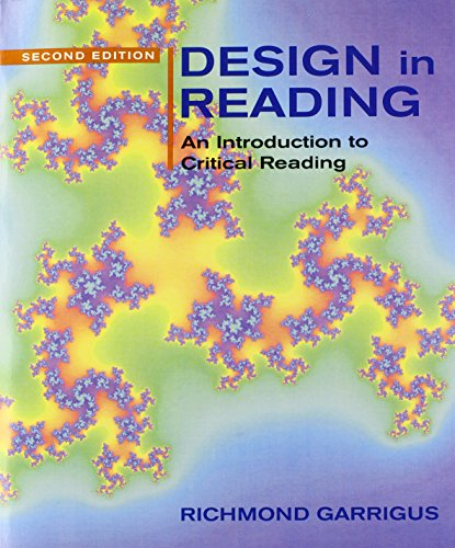 Design in Reading: An Introduction to Critical Reading (2nd Edition)