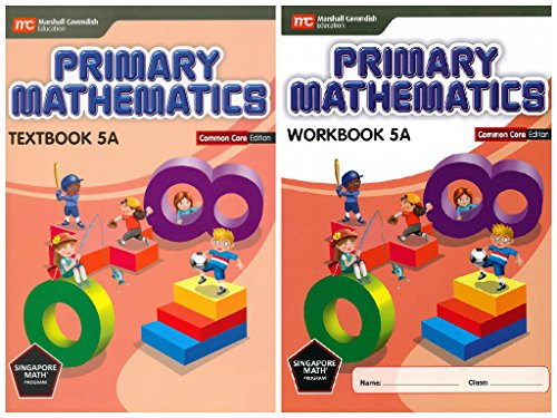 Primary Mathematics 5A SET--Textbook and Workbook (Common Core Edition)