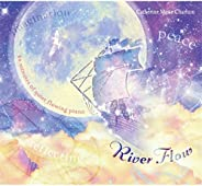 River Flow: 60 Minutes of Quiet Flowing Piano (For Calming, Focusing, Creating and Dreaming)