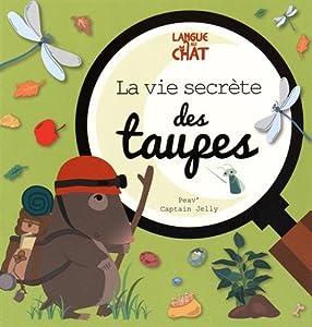 """Afficher """"Mon petit doc illustré<br /> La vie secrète des taupes"""""""