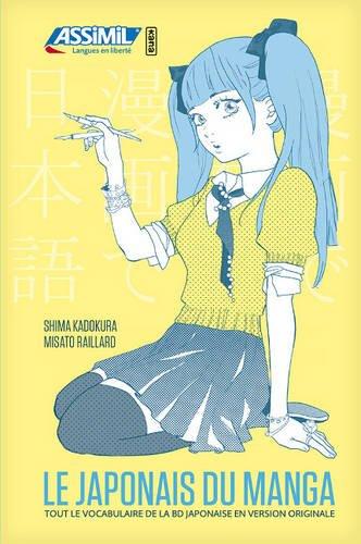 Le Japonais du manga [ Japanese vocabulary of Manga ] (Japanese Edition) (Misato Christmas)