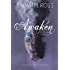 Awaken (The Patronus Series Book 1)