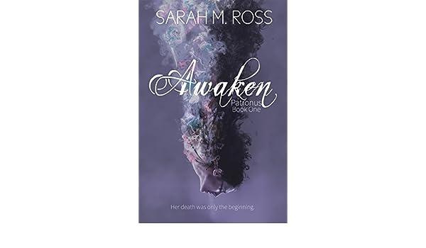 Awaken (The Patronus Series Book 1) (English Edition) eBook ...