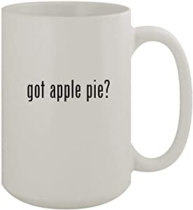 got apple pie? - 15oz Ceramic White Coffee Mug, White