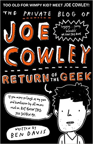 The Private Blog of Joe Cowley: Return of the Geek Private Blog of Joe Cowley 2: Amazon.es: Ben Davis: Libros en idiomas extranjeros