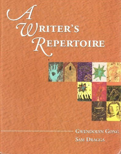 A Writer's Repertoire by Gong, Gwendolyn Published by Harpercollins College Div (1995) Hardcover