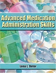 Advanced Medication Administration Skills