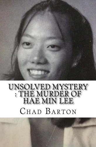 Unsolved Mystery : The Murder of Hae Min Lee