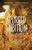 Spurred Ambition, Twist Phelan, 1590581741