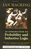An Introduction to Probability and Inductive Logic Desk Examination Edition, Hacking, Ian, 0521005345