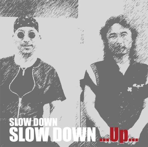 SLOW DOWN...Up...(CD)