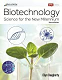 Biotechnology: Science for the New Millennium: Lab Manual with Lab Manual ebook