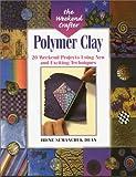Polymer Clay, Irene Semanchuk Dean, 1579901689
