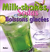 Milk-shakes, sodas et boissons glacées