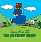 The Missing Sheep (Stories Jesus Told (Board Books))