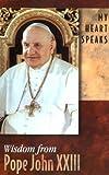My Heart Speaks, Pope John XXIII, 0932085342