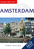 Amsterdam Travel Pack, Robin Gauldie and Globetrotter Staff, 1859745377