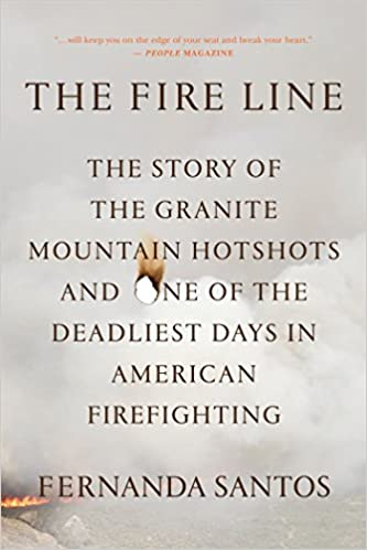 The Fire Line: The Story of the Granite Mountain Hotshots: Fernanda