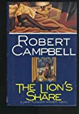The Lion's Share, Robert Campbell, 0892966092