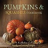 Pumpkins & Squashes Cookbook