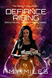 Defiance Rising (The Rising Trilogy Book 1)