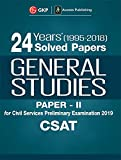 24 Years Solved Papers 1995-2018 General Studies Paper II CSAT for Civil Services Preliminary Examination 2019