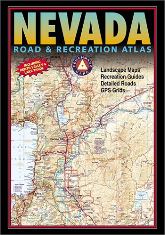 Benchmark Nevada Road & Recreation Atlas