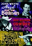 3 Classic Westerns Of The Silver Screen - Vol. 4 - Angel And The Badman / Cowboy And The Senorita / The Old Coral