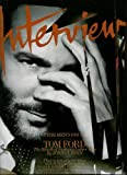 Interview February 2011 The Men's Issue Tom Ford Plus R. Kelly, Rick Rubin, Haider Ackermann, Baptiste Giabiconi