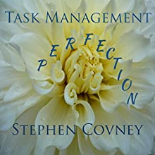 Task Management Perfection Audiobook by Stephen Covney Narrated by Stephen Covney