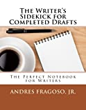 The Writer's Sidekick for Completed Drafts, Andres Fragoso, 148416315X