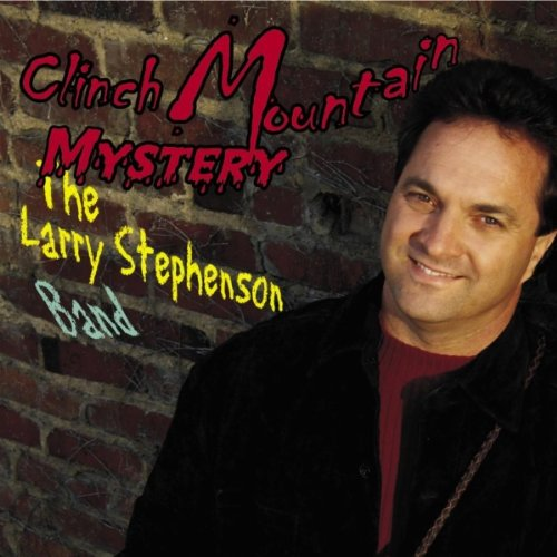 I Need the Prayers of Those I Love by Larry Stephenson Band