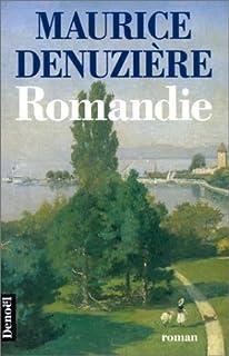 Helvétie [03] : Romandie, Denuzière, Maurice