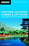 Northern California Cabins and Cottages, Tom Stienstra, 1566915872